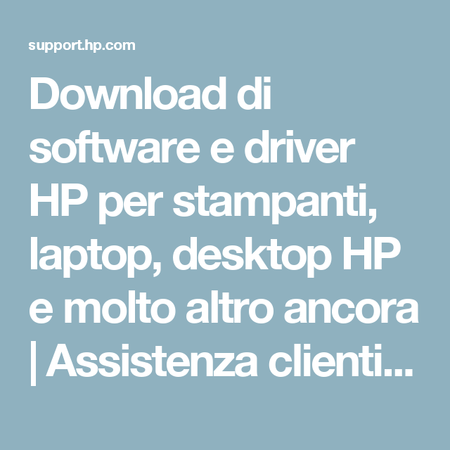 Download di software e driver HP per stampanti, laptop, desktop HP e molto altro ancora | Assistenza clienti HP®