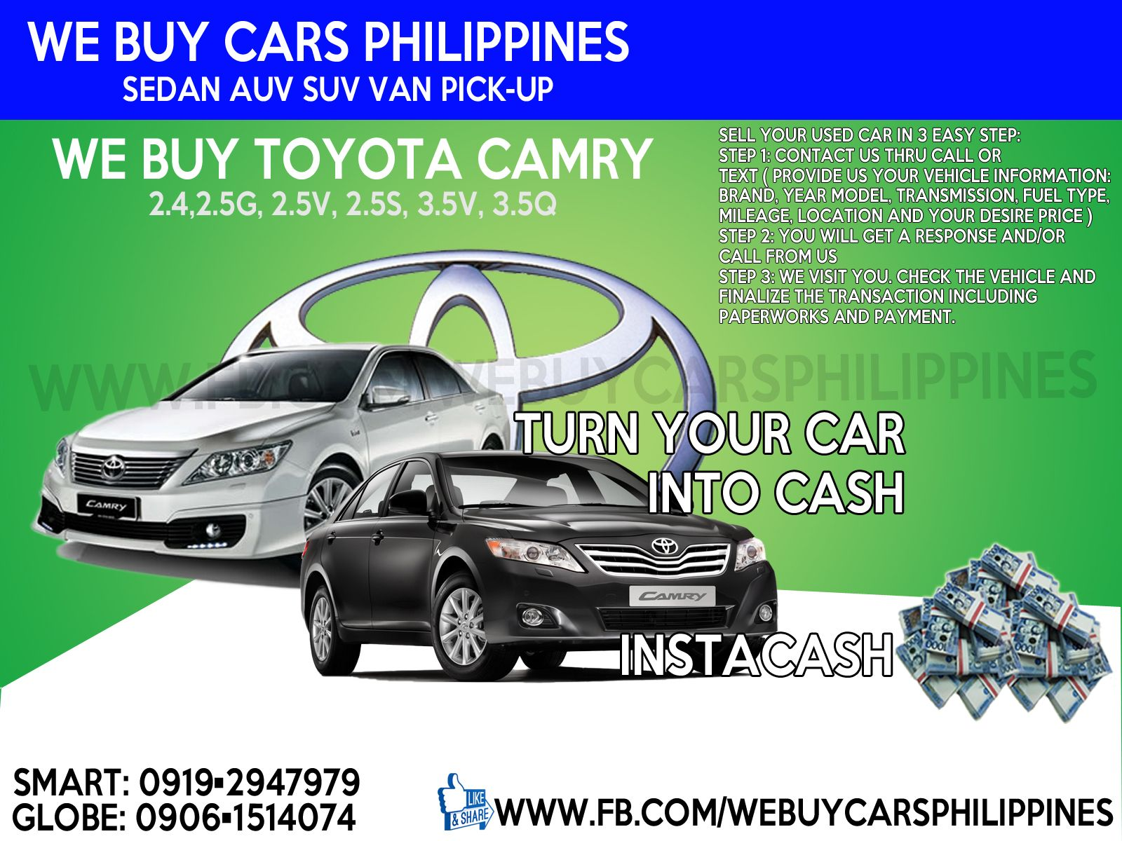 We Buy Used Toyota Camry Philippines Contact Numbers Smart 0919 294 7979 Globe 0927 956 2590 0906 151 4074 We Buy Used Toyota Toyota Innova Toyota Camry