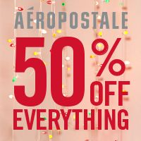 50% Off Everything for Early Black Friday at Aeropostale 11/22-11/26!