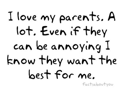 I Love My Parents Family Love Quotes Love My Parents Quotes Be Yourself Quotes