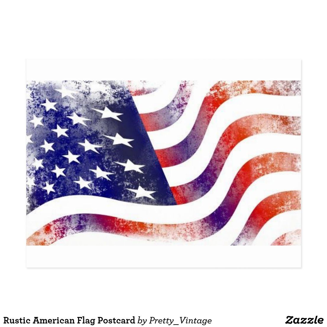 Rustic American Flag Postcard Zazzle Com In 2020 American Flag Images Rustic American Flag American Flag Waving