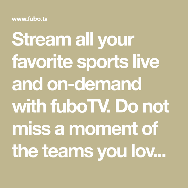 Stream all your favorite sports live and ondemand with