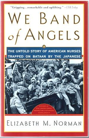 WWII nurses who were trapped on Bataan by the Japanese.