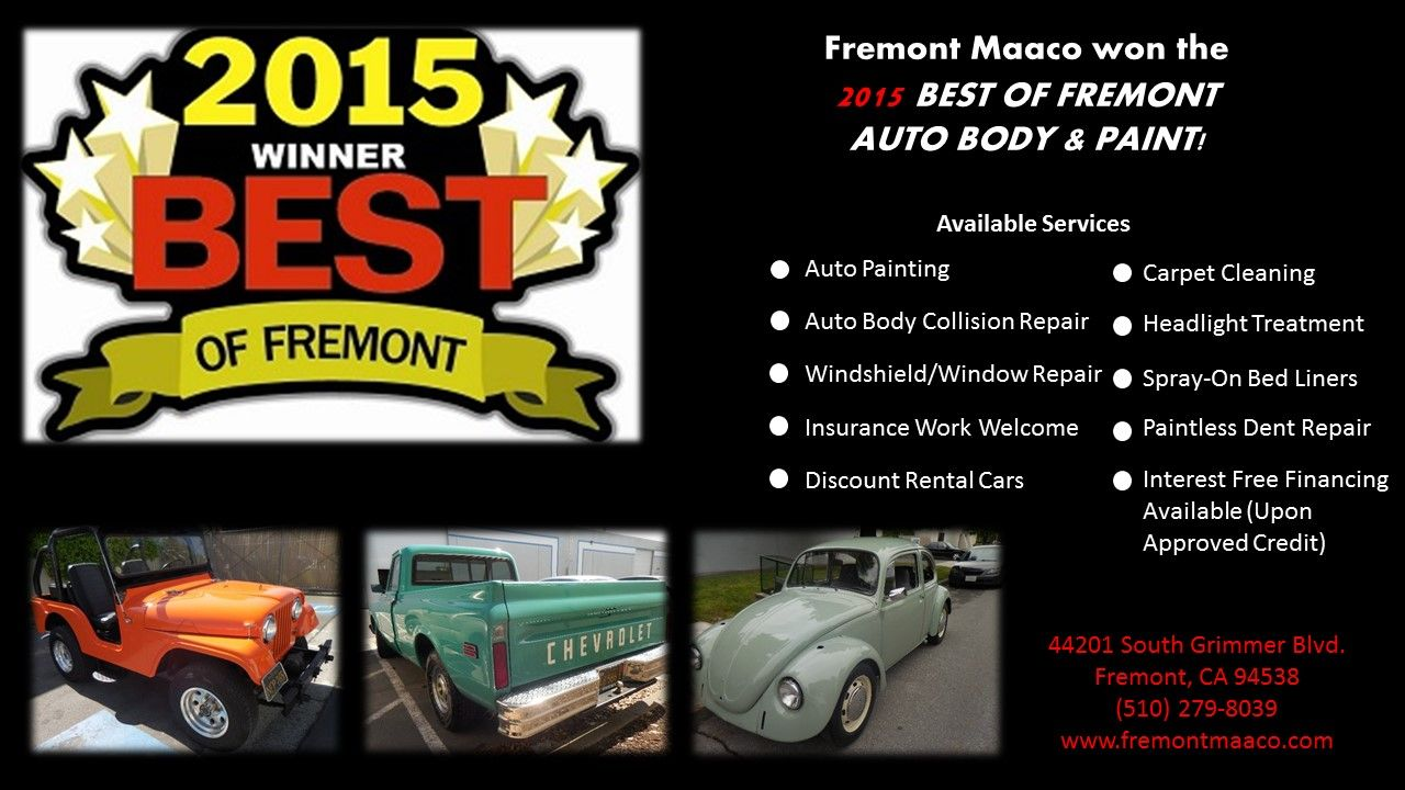 Congratulations to Fremont Maaco for winning the 2015 Best of Fremont Auto Body & Paint!!