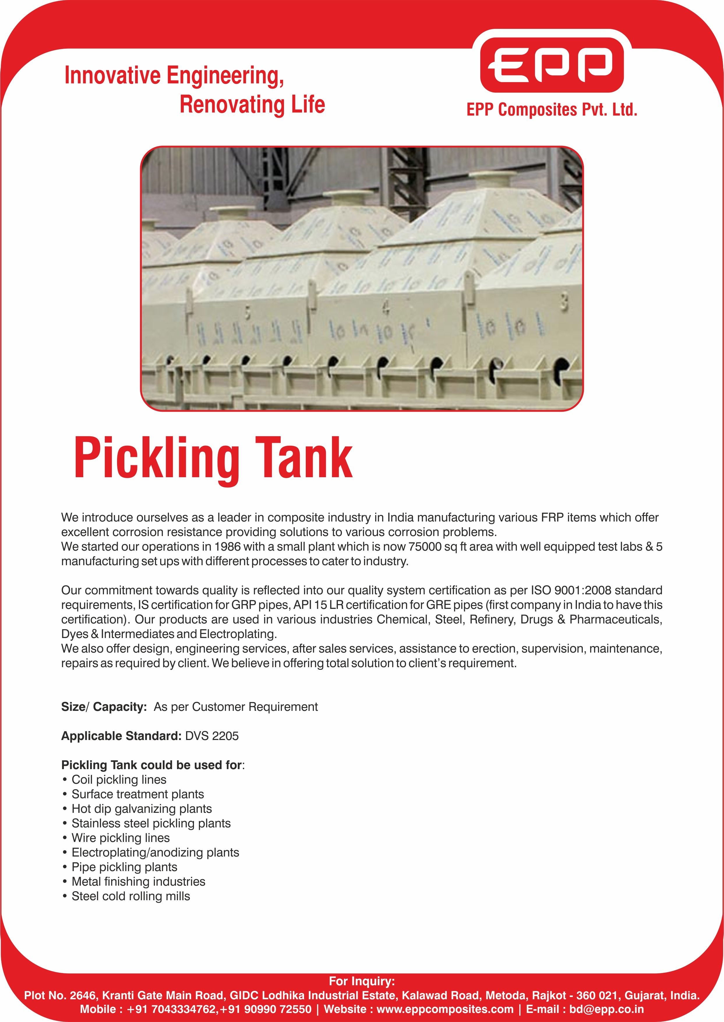 We are the leading supplier of Pickling Tanks        For more