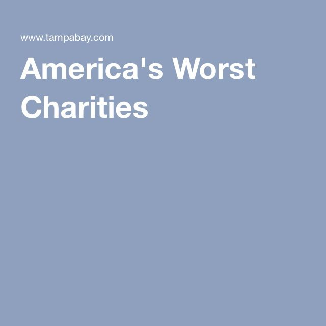 America's Worst Charities (With Images)