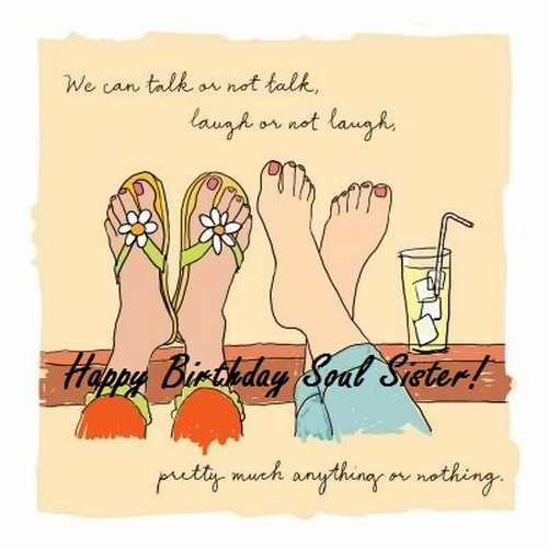 Happy Birthday Soul Sister Wishes And Quotes Wishesgreeting Happy Birthday Soul Sister Happy Birthday Sister Quotes Happy Birthday Wishes Quotes