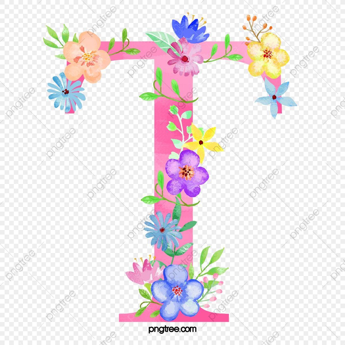 Flowers Letter T Letter Flower T Png Transparent Clipart Image And Psd File For Free Download Flower Illustration Watercolor Flower Background Flower Letters