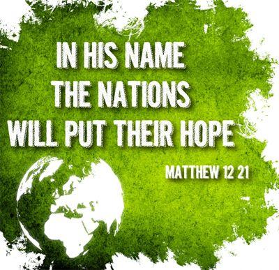 Matthew 12:21