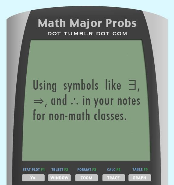Math Major Problems... All the Time!