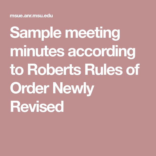 sample meeting minutes according to roberts rules of order newly