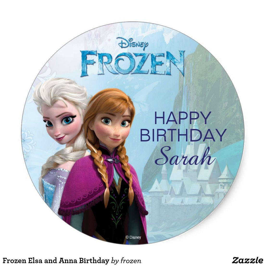 Frozen Elsa And Anna Birthday Classic Round Sticker Zazzle Com Anna Birthday Frozen Elsa And Anna Frozen Birthday Party