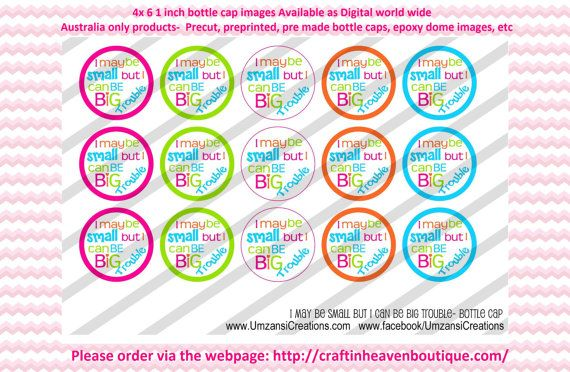 Instant Download  i may be small but i can by BottleCapImagesCass   #bottlecap #BCI #shrinkydinkimages #bowcenters #hairbows #bowmaking #ironon #printables #printyourself #digitaltransfer #cupccaketopper #doityourself #transfer #ribbongraphics #ribbon #shirtprint #tshirt #digitalart #diy #digital #graphicdesign