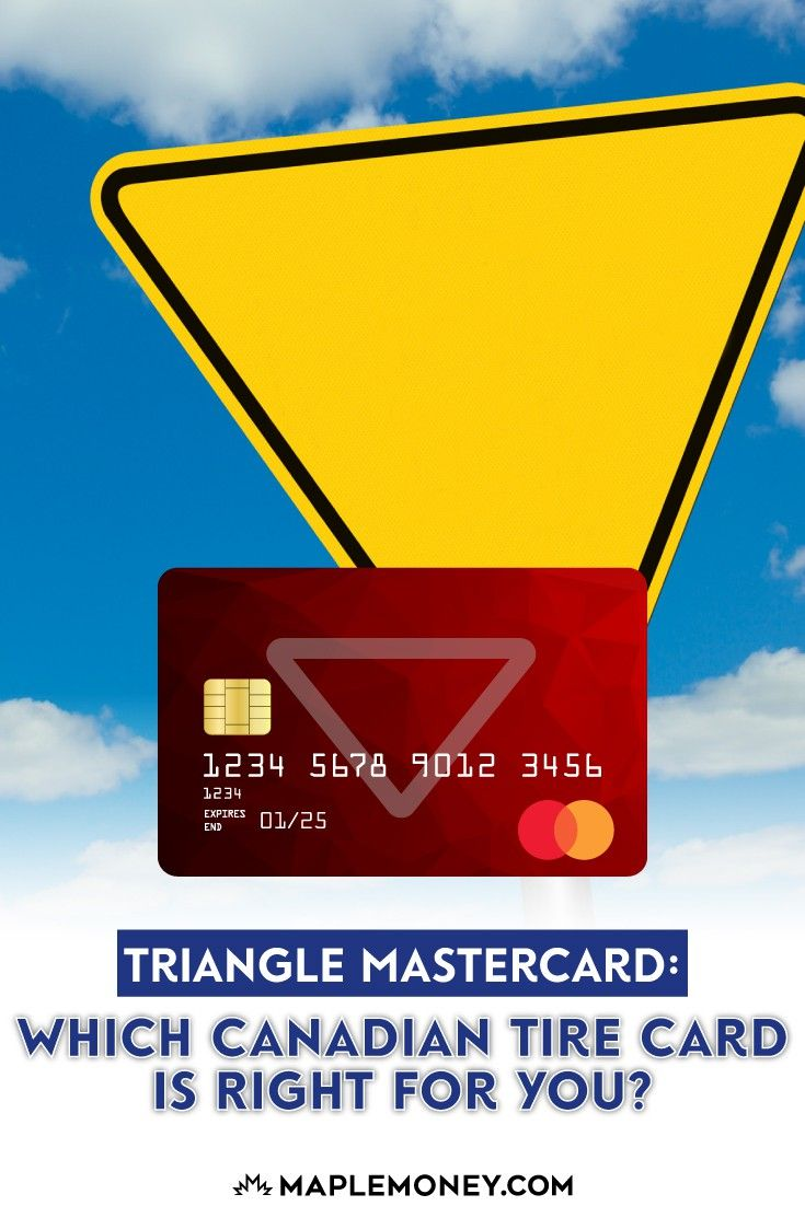 Canadian Tire Mastercard >> Triangle Mastercard Which Canadian Tire Card Is Right For