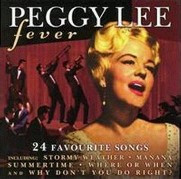 Peggy Lee Another beautiful voice this is graced