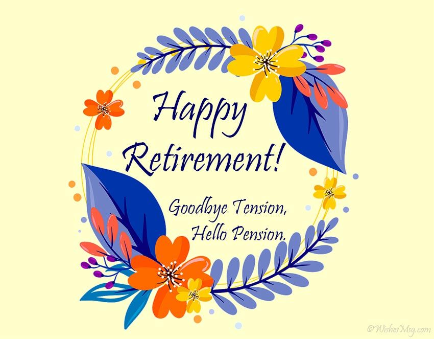 100+ Retirement Wishes and Messages WishesMsg in 2020