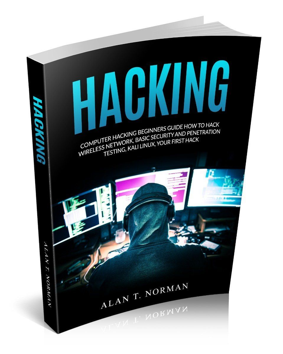 Computer Hacking Beginners Guide: How to Hack Wireless Network