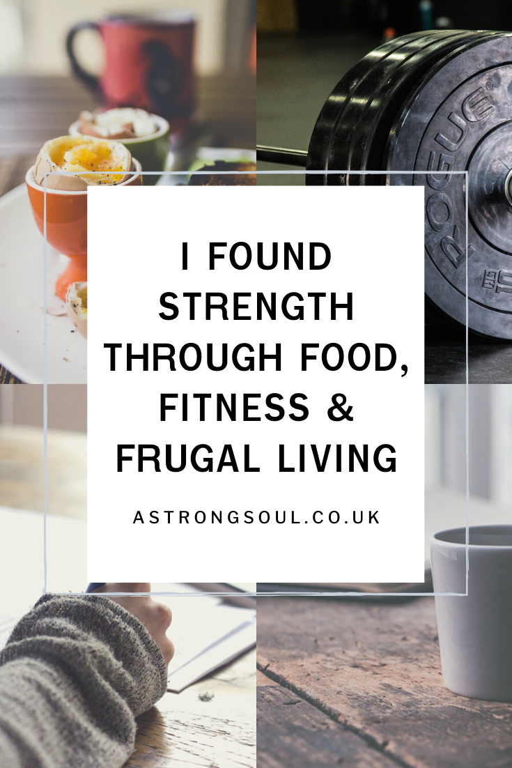 Photo of I Found Strength Through Food, Fitness & Frugal Living – A Strong Soul –