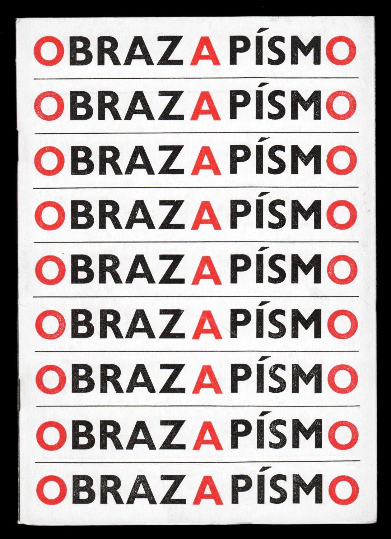 Obraz a písmo (Image and Letter), Exhibition catalog on Czech concrete poetry and visual art, Published by Muzeum v Kolín, Kolín, 1966
