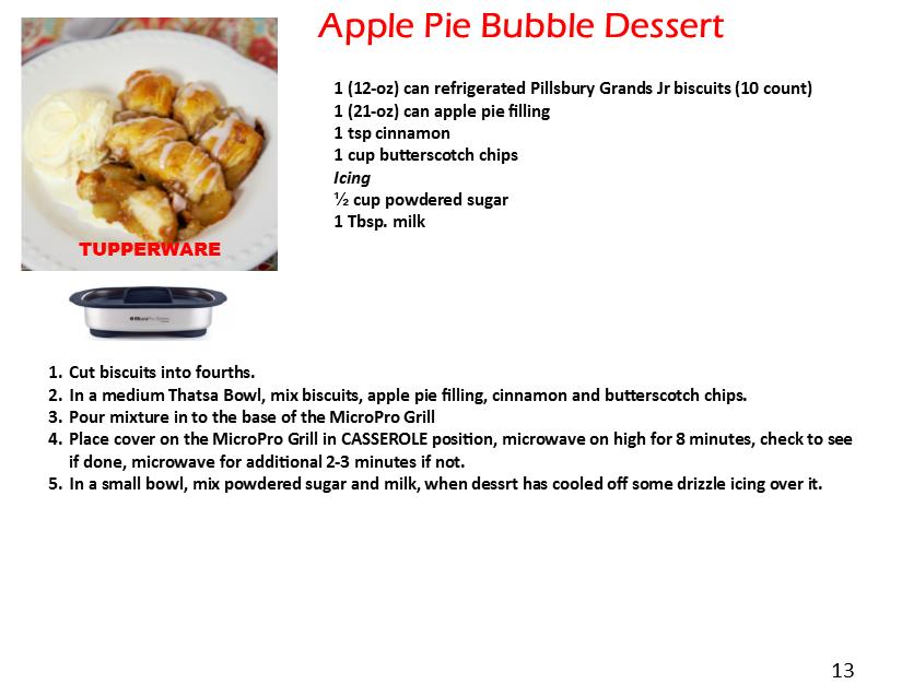 Micropro Grill Recipe Apple Pie Bubble Dessert Tupperware Micropro Grill Recipes In 2019