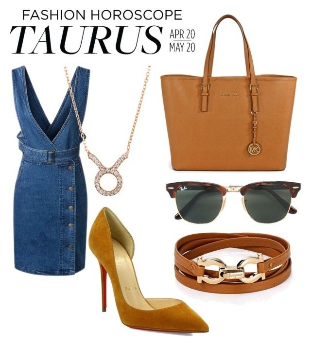 """Taurus girl"" by avmachucag ❤ liked on Polyvore featuring Salvatore Ferragamo, Christian Louboutin, Michael Kors, Latelita, Ray-Ban, fashionhoroscope and stylehoroscope"