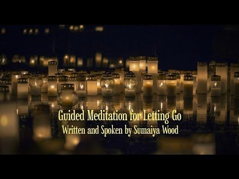 This guided meditation for letting go will help you ...