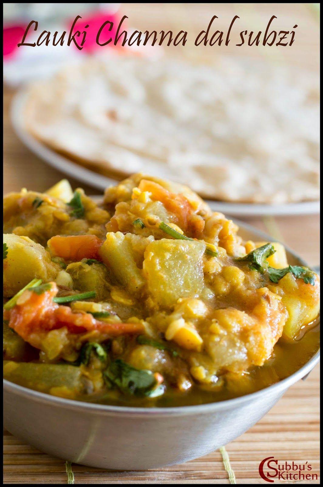 Subbus Kitchen Lauki Doodhi Chana Dal Subzi Recipe Bottlegourd Gram Dal Curry Recipe Surakkai Ka Veg Recipes Of India Doodhi Recipe Curry Recipes Indian