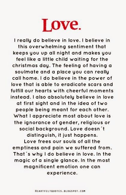 I Do Believe In Love Believe In Love Quotes Heartfelt Quotes Image Quotes