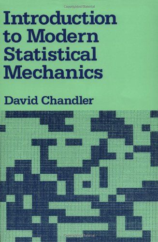 Introduction To Modern Statistical Mechanics Wont Available Any Time So We Wil Ask Do You Really Want Intro In 2020 Statistical Mechanics Group Theory Philosophy Books