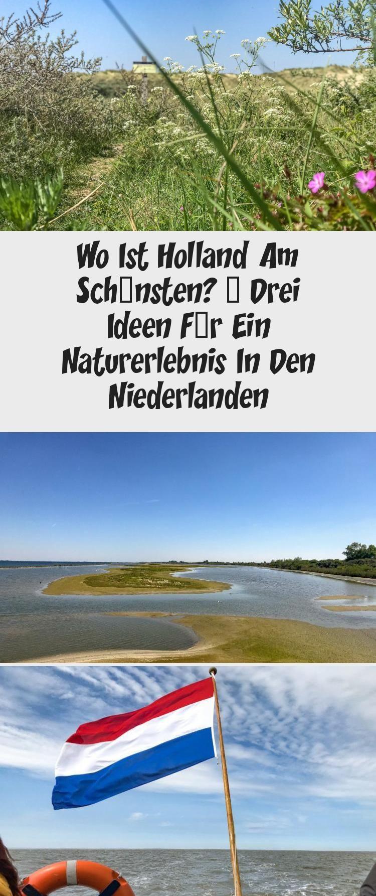 Wo Ist Holland Am Schonsten Drei Ideen Fur Ein Naturerlebnis In