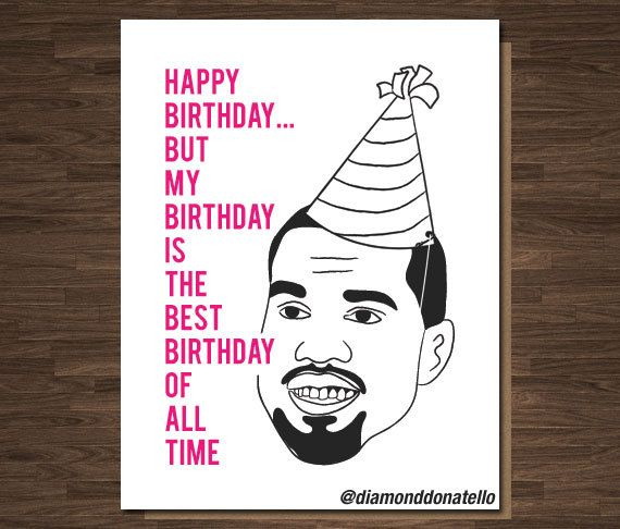 Funny Birthday Card My Birthday Is The Best By Diamonddonatello
