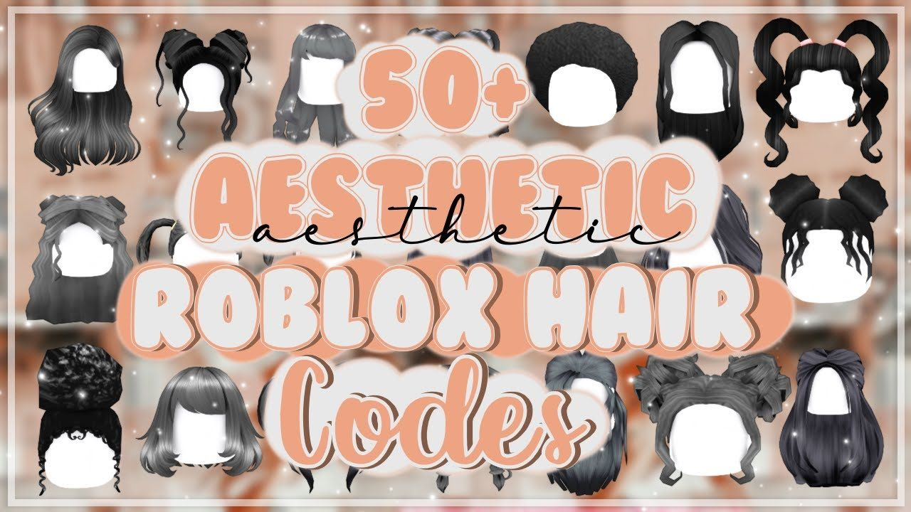 50 Roblox Hair Codes How To Use Bloxburg Youtube In 2020 Roblox Roblox Codes Coding