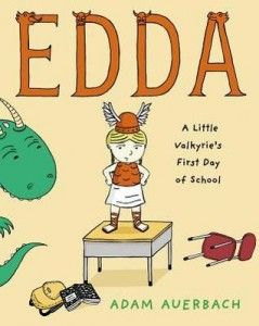 Edda- A Little Valkyrie's First Day of School