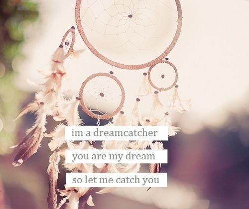 Quotes That Go With Dream Catchers Dreamcatcher Quotes Tumblr Dream Catcher Quotes Pinterest 32