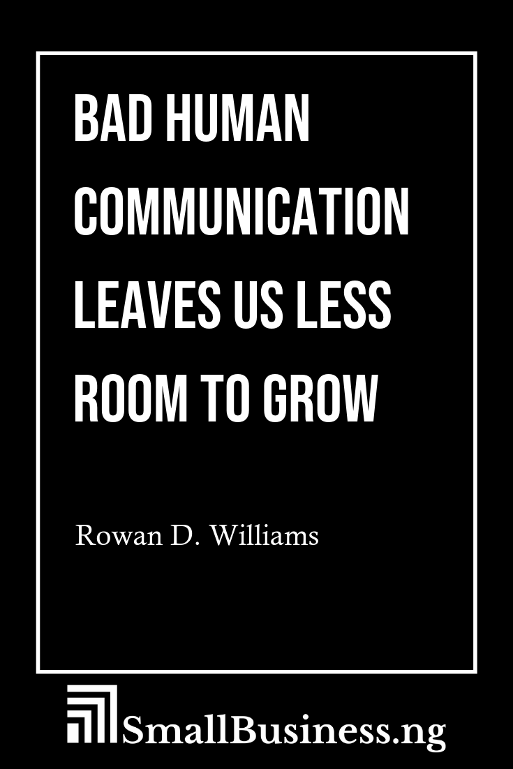 Business Communication Quotes Smallbusinessify Com Business Quotes Funny Inspirational Quotes Motivation Great Inspirational Quotes