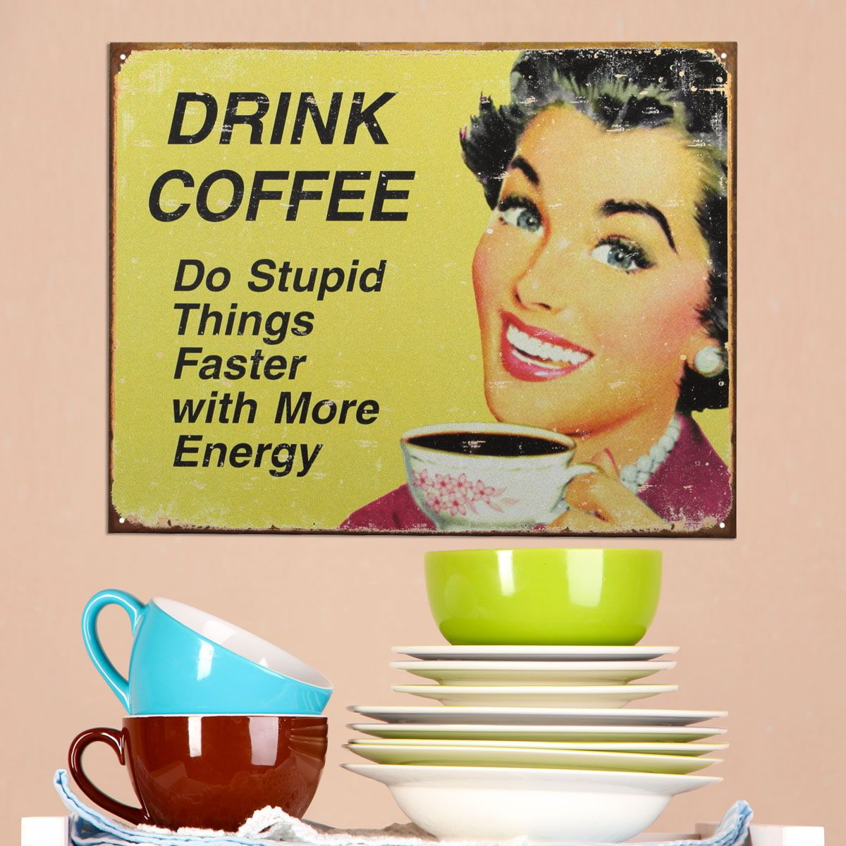 Coffee Do Stupid Things Faster Tin Sign | Wall decor, Coffee and ...