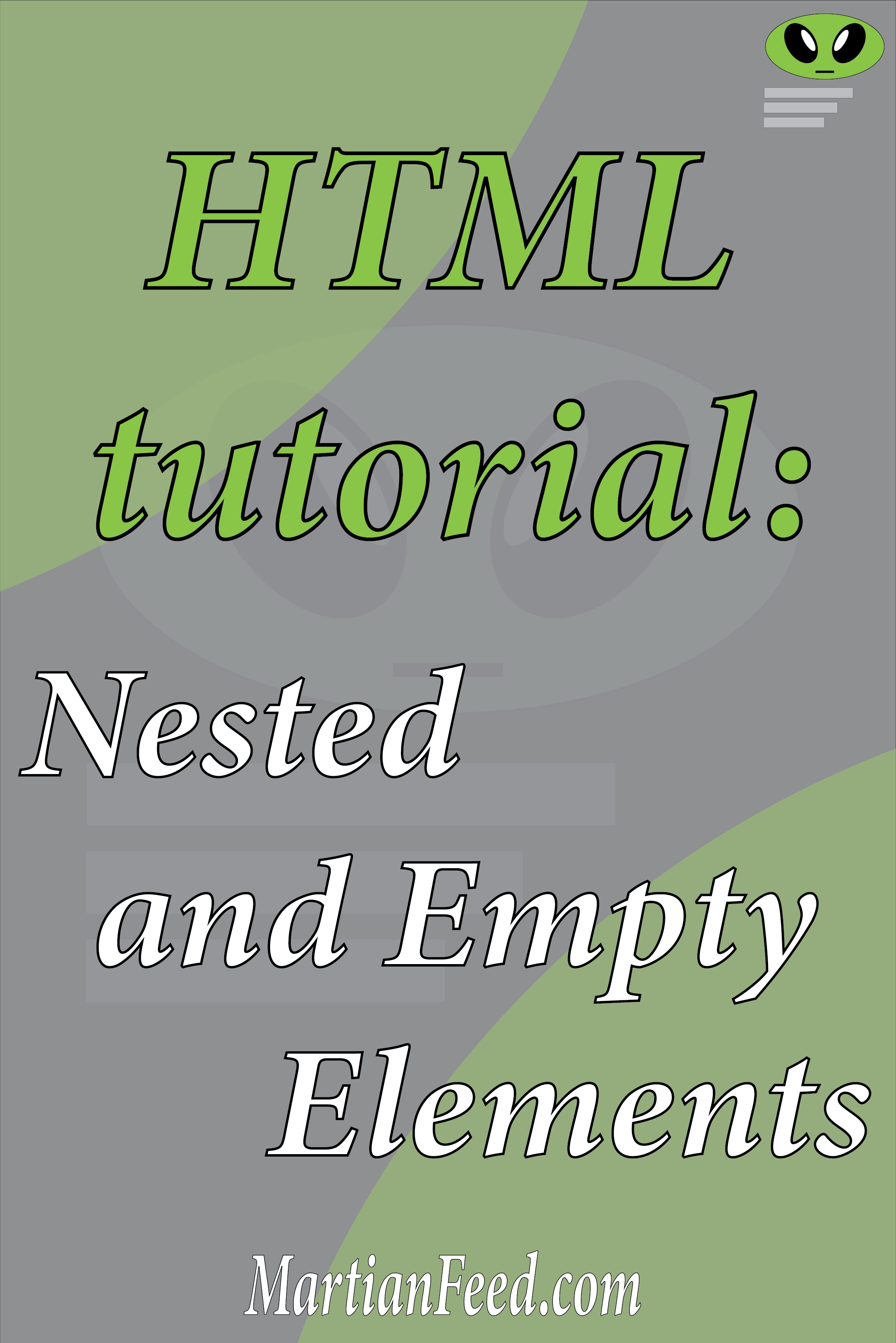 HTML: Nested and Empty Elements | Html tutorial, Html for ...
