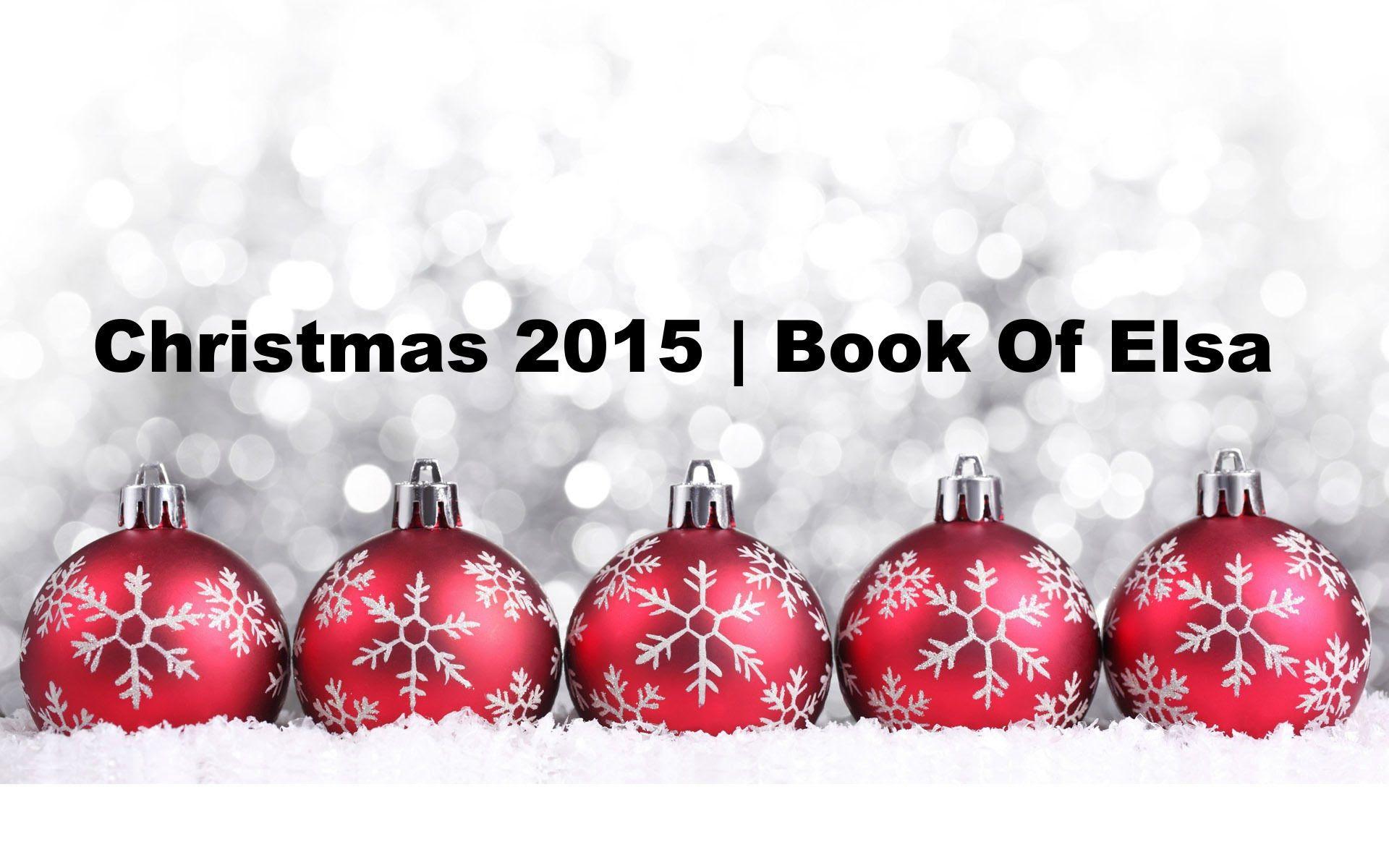 Christmas 2015   Book Of Elsa