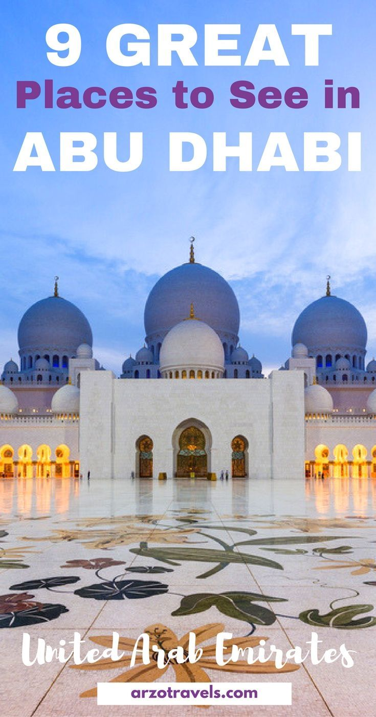 9 Great Places To See In Abu Dhabi In 3 Days Travel Tips For United Arab Emirates Abu Dhabi Travel Dubai Travel Abu Dhabi