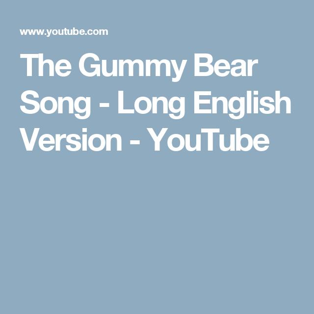 56b202eb7 The Gummy Bear Song - Long English Version - YouTube Gummy Bear Song