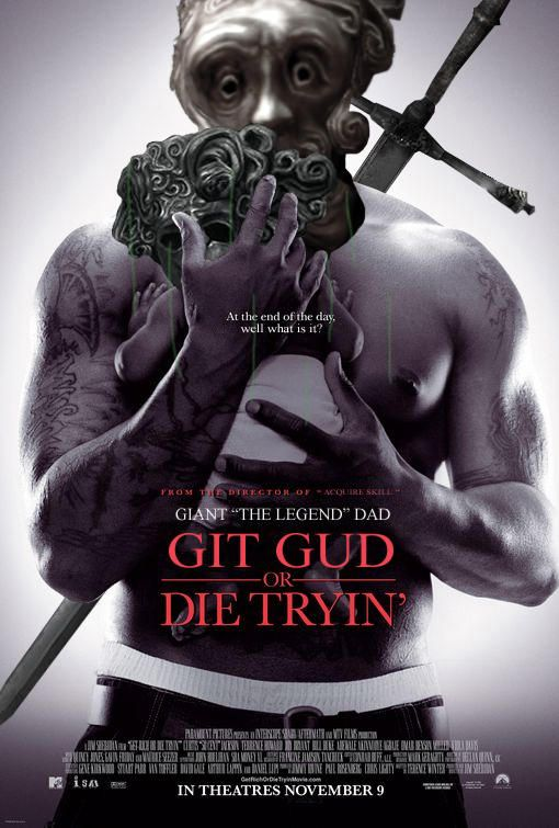 Git Gud How To Get Rich Inspirational Movies 50 Cent Movies
