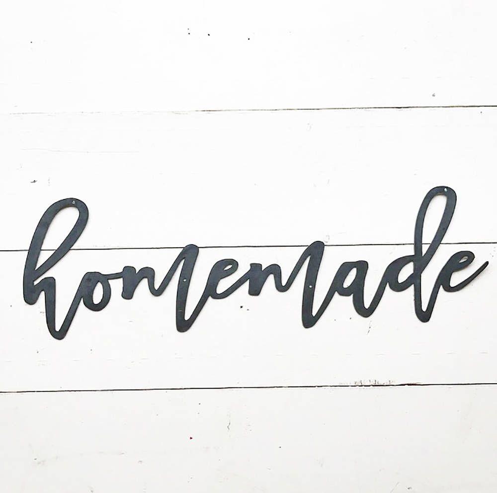 Homemade Metal Sign - Metal Wall Art - Homemade Sign - Metal Words ...