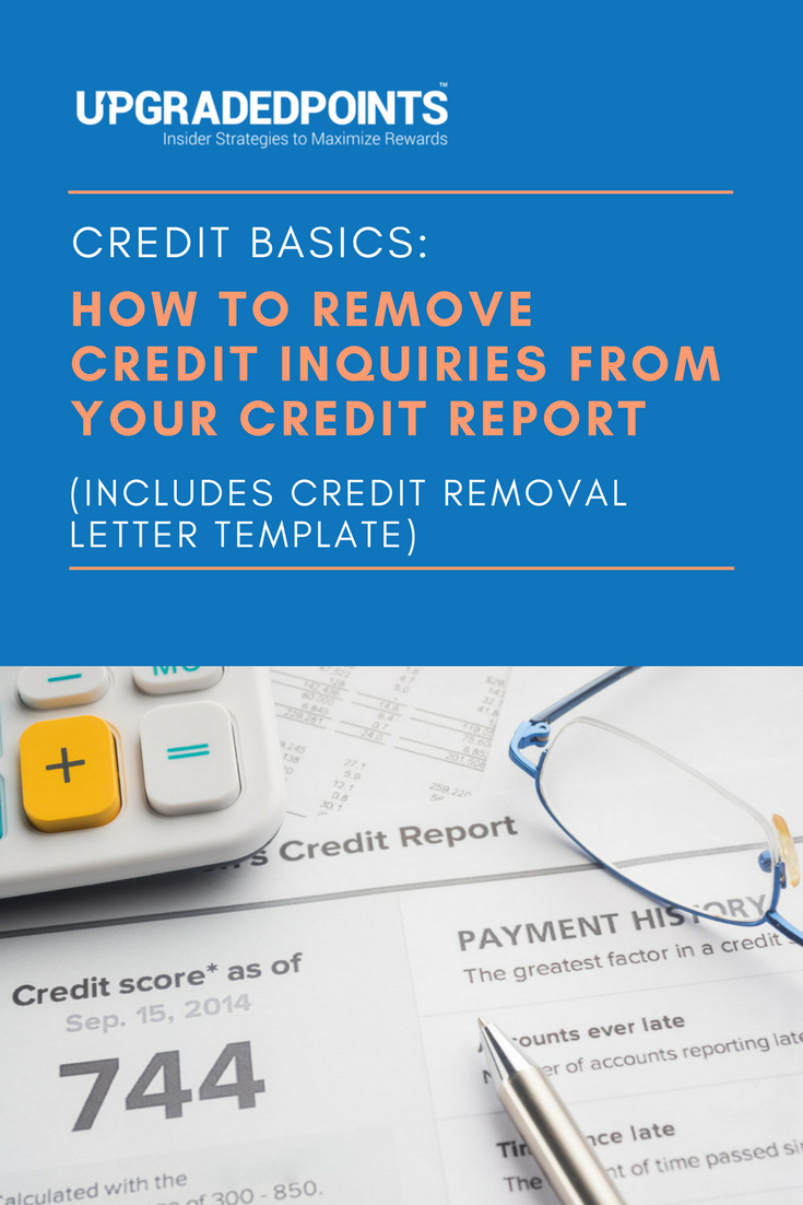 How To Remove Credit Inquiries From Credit Reports Letter