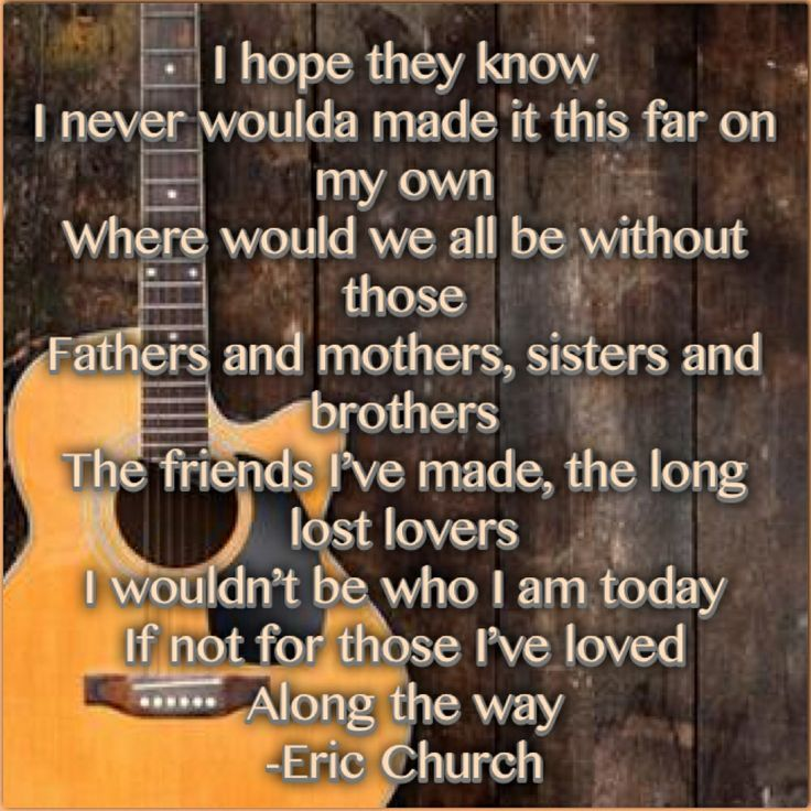 eric church those i've loved - Google Search | love | Pinterest ...