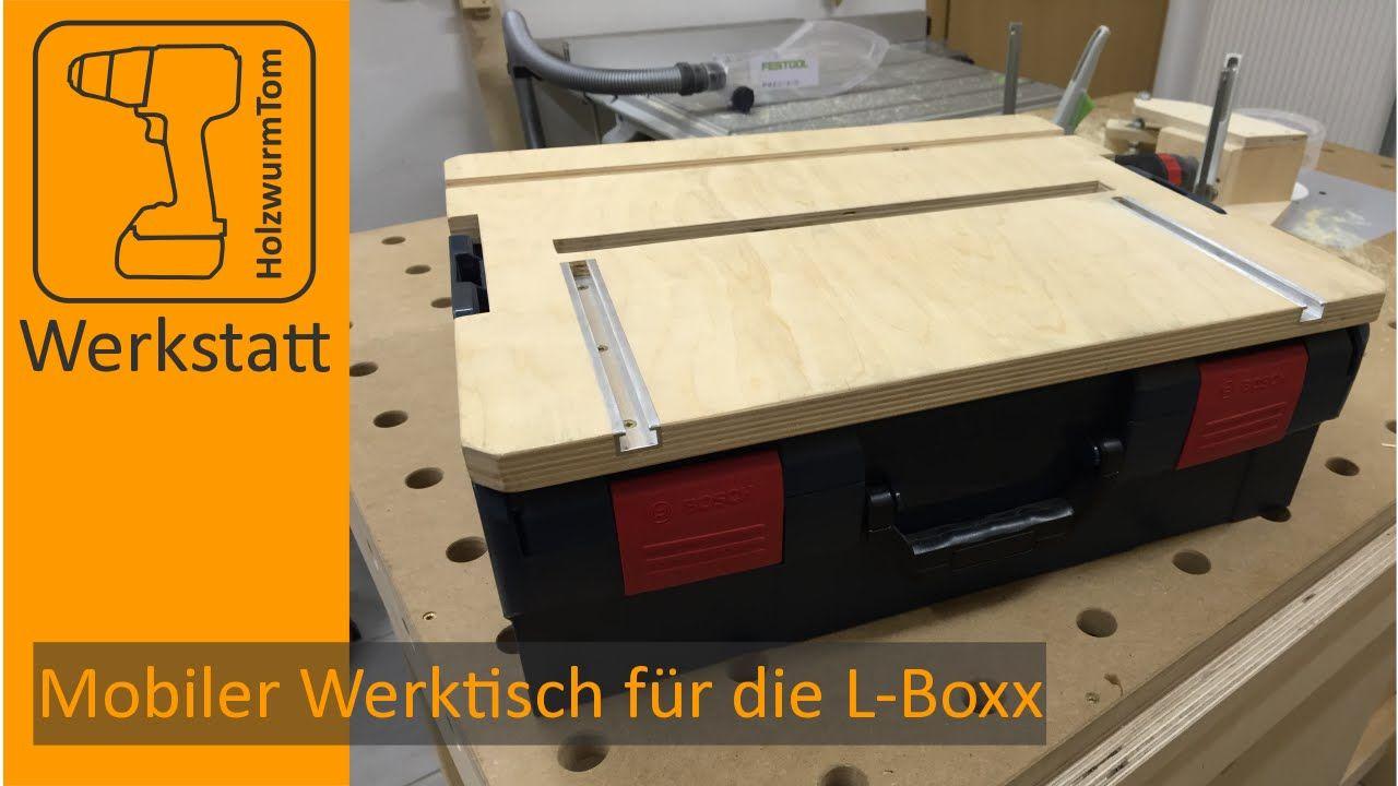 bosch sortimo l boxx mobiler werktisch lboxx pinterest werkstatt werkzeugkiste und. Black Bedroom Furniture Sets. Home Design Ideas