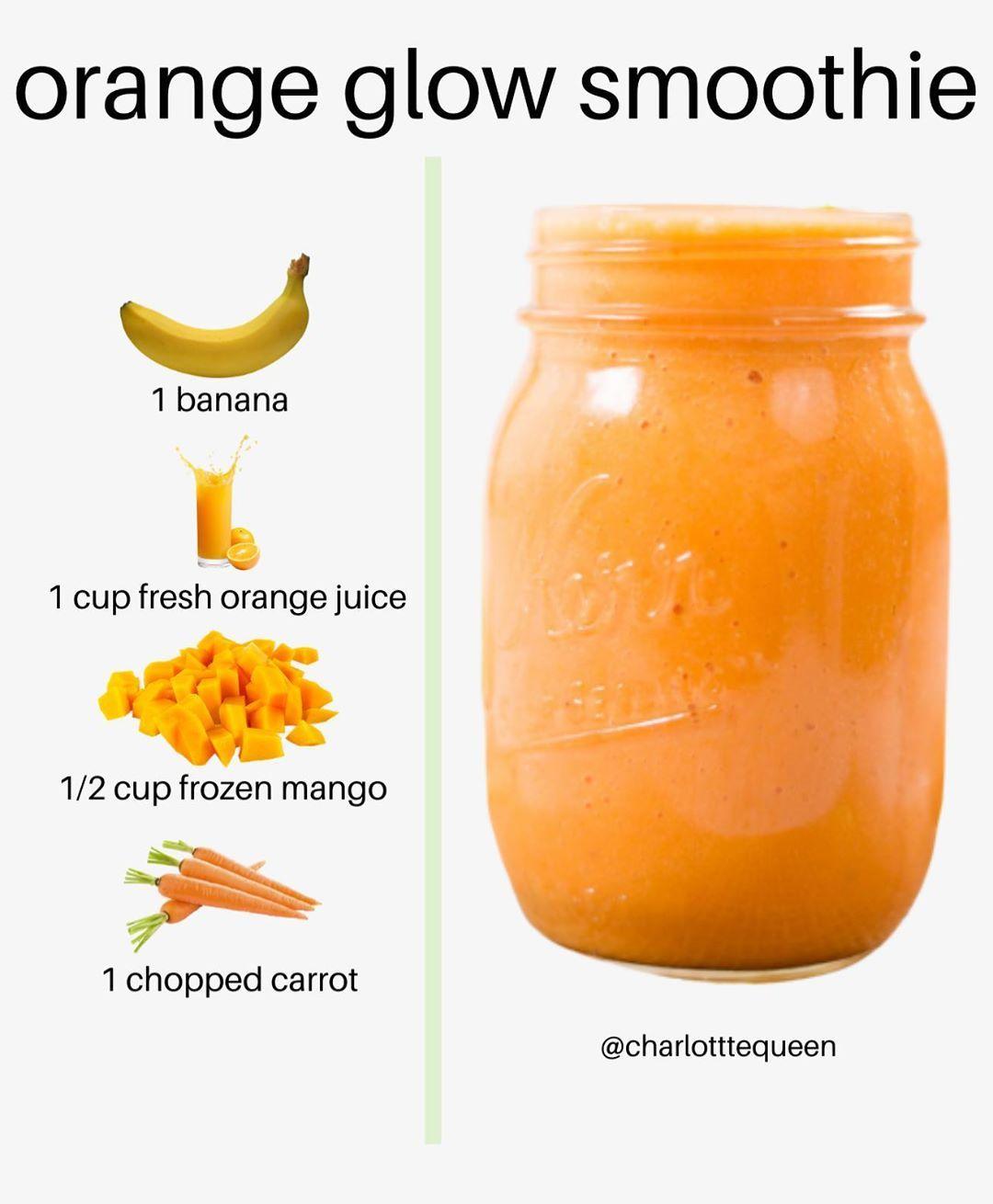 Charlotte Queen S Instagram Post Glowing Orange Smoothie Charlotttequeen Are Yo Healthy Snacks Recipes Smoothie Drink Recipes Smoothie Recipes Healthy