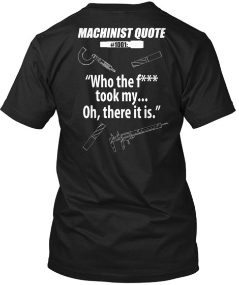 b7892f70 Machinist Quote #1001 - Limited Edition Night Walkers, Im An Engineer,  Graveyard Shift