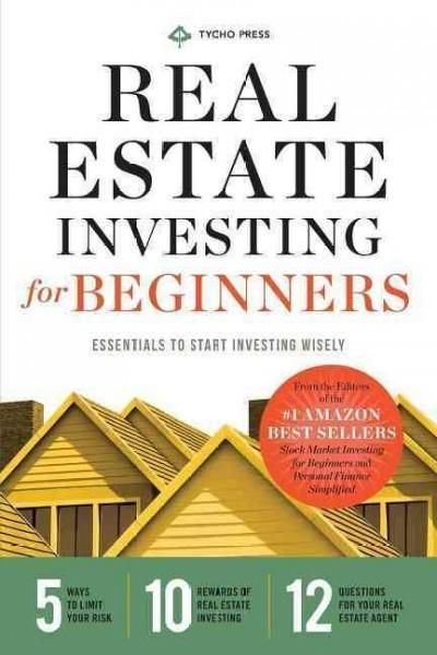 Real Estate Investing For Beginners Essentials To Start Investing Wisely Real Estate Investing Invest Wisely Investing