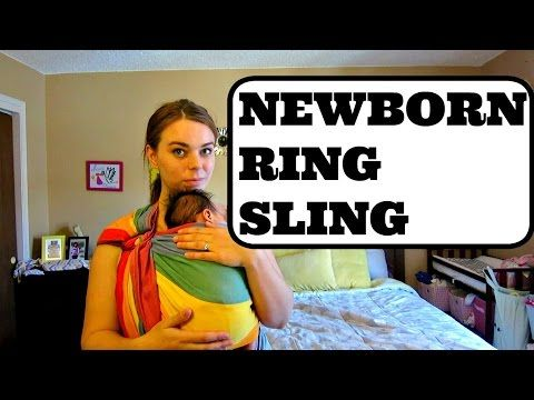 How To Use A Ring Sling With A Newborn Youtube Babies Babies