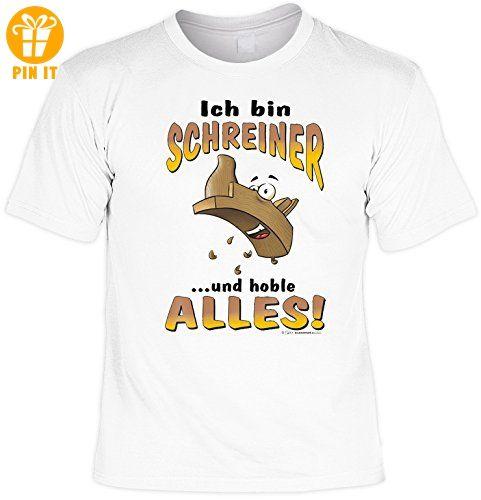 schreiner sprüche Witziges Sprüche Fun T Shirt : Ich bin Schreiner    T Shirts  schreiner sprüche